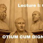 Idleness with Dignity: Cicero Otium Cum Dignitate